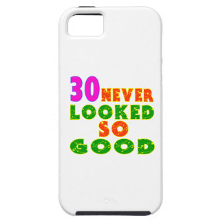 30 Never Looked So Good Birthday Designs iPhone 5 Cases