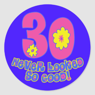 30 Never Looked So Good Stickers