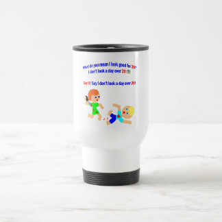 30 not a day over 20 travel mug
