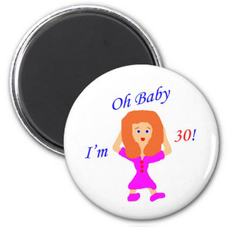 30 Oh Baby Refrigerator Magnet