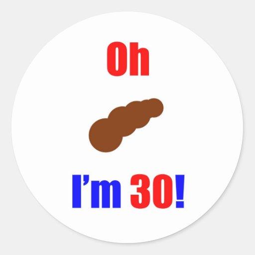 ¡30 oh (imagen de Poo) soy 30! Pegatinas Redondas
