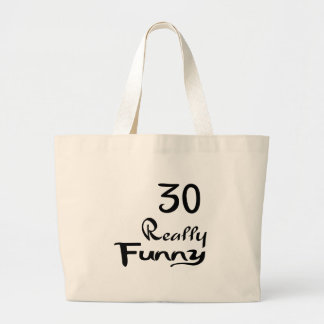 30 Really Funny Birthday Designs Large Tote Bag