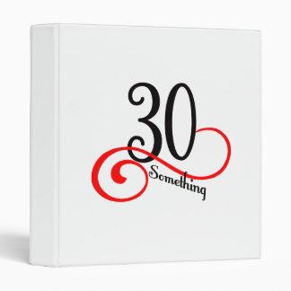 30 Something 3 Ring Binder