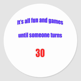 30 Until someone turns 30 Stickers