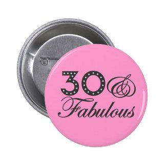 30 y regalo fabuloso pin redondo de 2 pulgadas