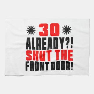 ¡30 ya?! ¡Cierre la puerta principal! Toalla