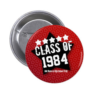 30 Year High School Reunion ANY YEAR V08 Button