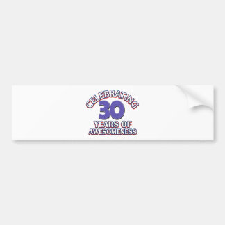 30 year old birthday designs and gifts bumper sticker