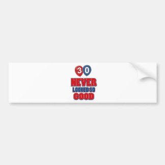 30 year old birthday designs bumper sticker