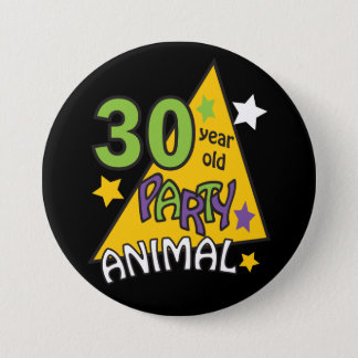 30 Year Old Party Animal | 30th Birthday Pinback Button