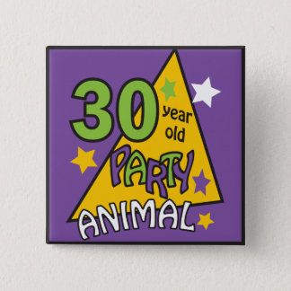 30 Year Old Party Animal Pinback Button