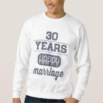 30 Years Happy Marriage Sweatshirt