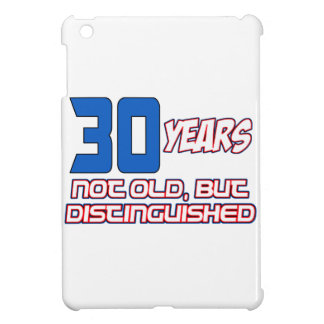 30 YEARS OLD BIRTHDAY DESIGNS COVER FOR THE iPad MINI