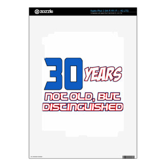 30 YEARS OLD BIRTHDAY DESIGNS DECAL FOR iPad 3