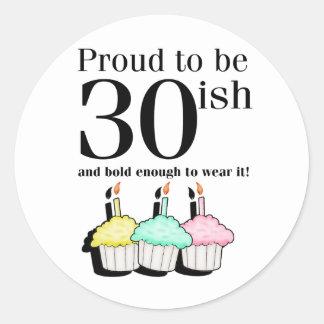 30ish Birthday Round Sticker