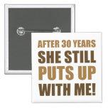 30th Anniversary Humor For Men Pinback Button