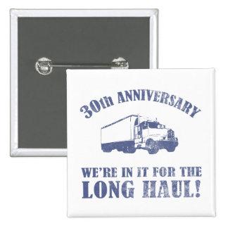 30th Anniversary Humor (Long Haul) Pinback Button