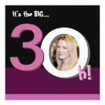 30th Big 3Oh! Photo Template Birthday Party -Pink 13 Cm X 13 Cm Square Invitation Card