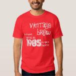 30th Birthday 1985 Or Any Year Vintage Brew B30Z Tee Shirt