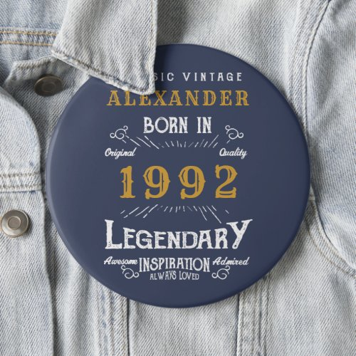 30th Birthday 1992 Add Name Blue Gold Legendary Button