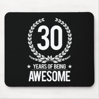 30th Birthday (30 Years Of Being Awesome) Mouse Pad