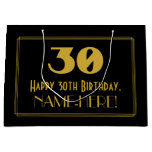 "[ Thumbnail: 30th Birthday — Art Deco Inspired Look ""30"" & Name Gift Bag ]"