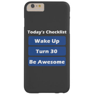 30th Birthday Barely There iPhone 6 Plus Case