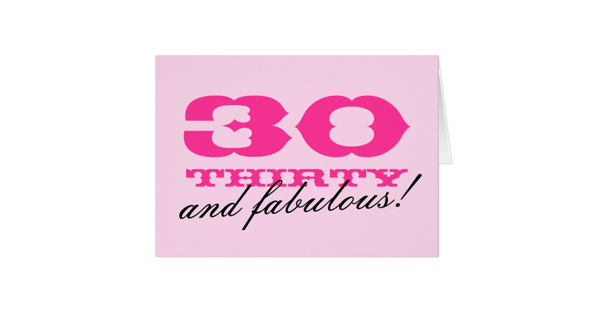 30th Birthday card for women | 30 and fabulous! | Zazzle.com - photo#4