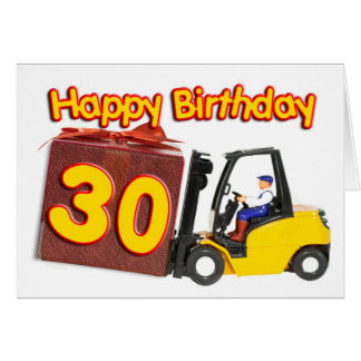 30th birthday card with a fork lift truck