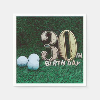 30th Birthday for Golfer with golf balls on green Napkins