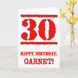 [ Thumbnail: 30th Birthday: Fun, Red Rubber Stamp Inspired Look Card ]