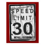 30th Birthday Funny Grungy Speed Limit Sign Poster