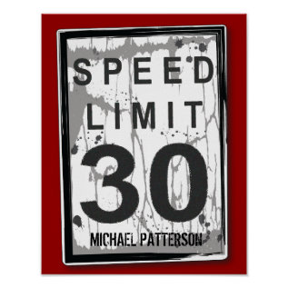 30th Birthday Funny Grungy Speed Limit Sign Poster at Zazzle