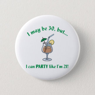 30th Birthday Gag Gift Button