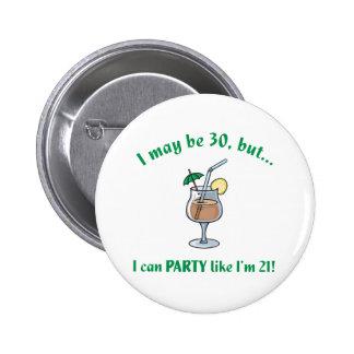 30th Birthday Gag Gift Pinback Buttons