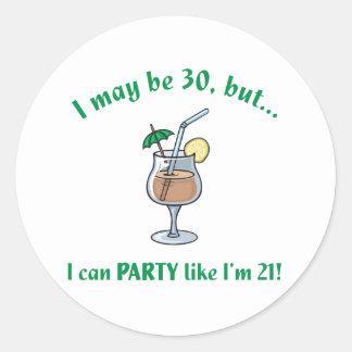 30th Birthday Gag Gift Classic Round Sticker