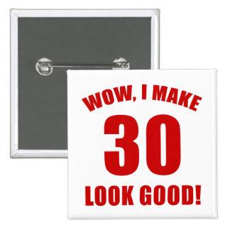 30th Birthday Gag Gift (r) Button
