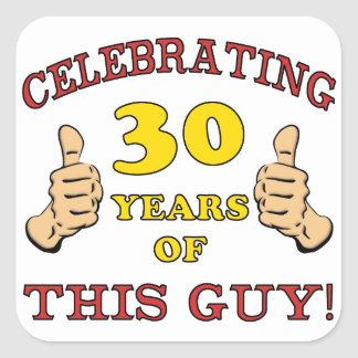 30th Birthday Gift For Him Square Sticker