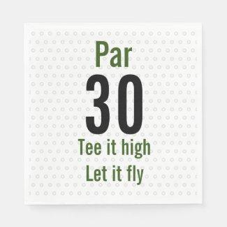 30th Birthday Golfer it high let it fly Golf Napkins