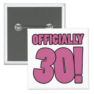 30th Birthday Humor Pinback Button