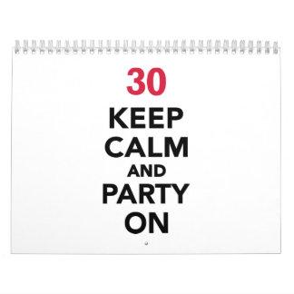 30th birthday Keep calm and party on Calendar