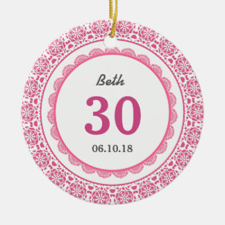 30th Birthday Memento Pink with Lace C02 Ceramic Ornament