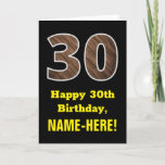"[ Thumbnail: 30th Birthday: Name, Faux Wood Grain Pattern ""30"" Card ]"