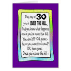 30TH BIRTHDAY OVER THE HILL? CARD