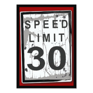 30th Birthday Party Grungy Speed Limit Sign 5x7 Paper Invitation Card