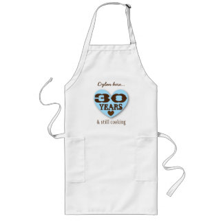 30th Birthday Still Cooking Blue Heart Brown 30A Long Apron