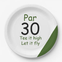 30th Birthday Tee it high let it fly Paper Plate