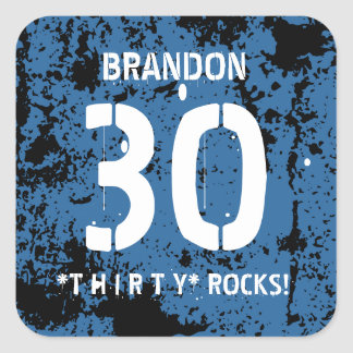 30th Birthday Thirty Rocks BLUE Grunge Pattern F3Z Square Sticker