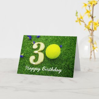 30th Birthday to Tennis Player with tennis ball Card