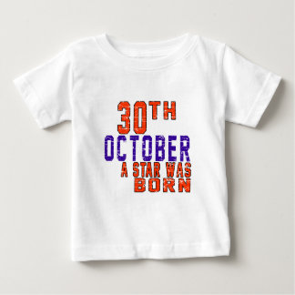 30th October a star was born Infant T-shirt